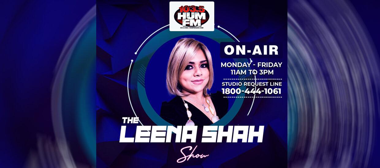 Leena Shah Show 103.5